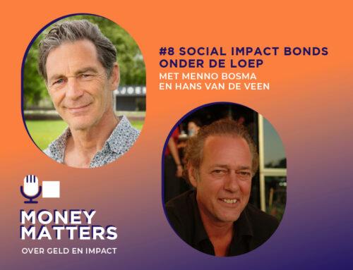 """""""Het grote voordeel van Social Impact Bonds is natuurlijk dat de publieke overheid nauwelijks risico loopt"""""""